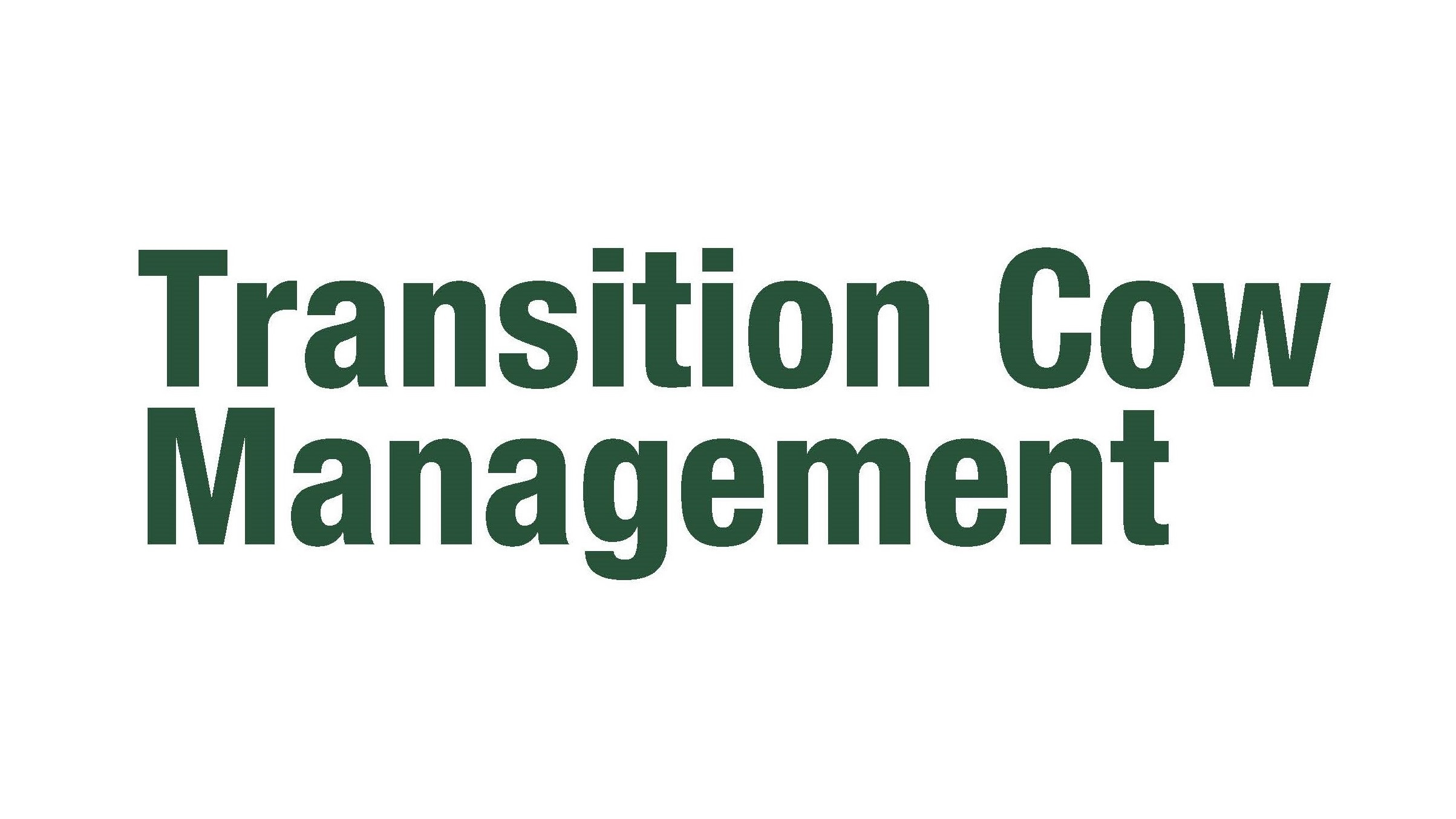 Transition Cow Management Toolkit