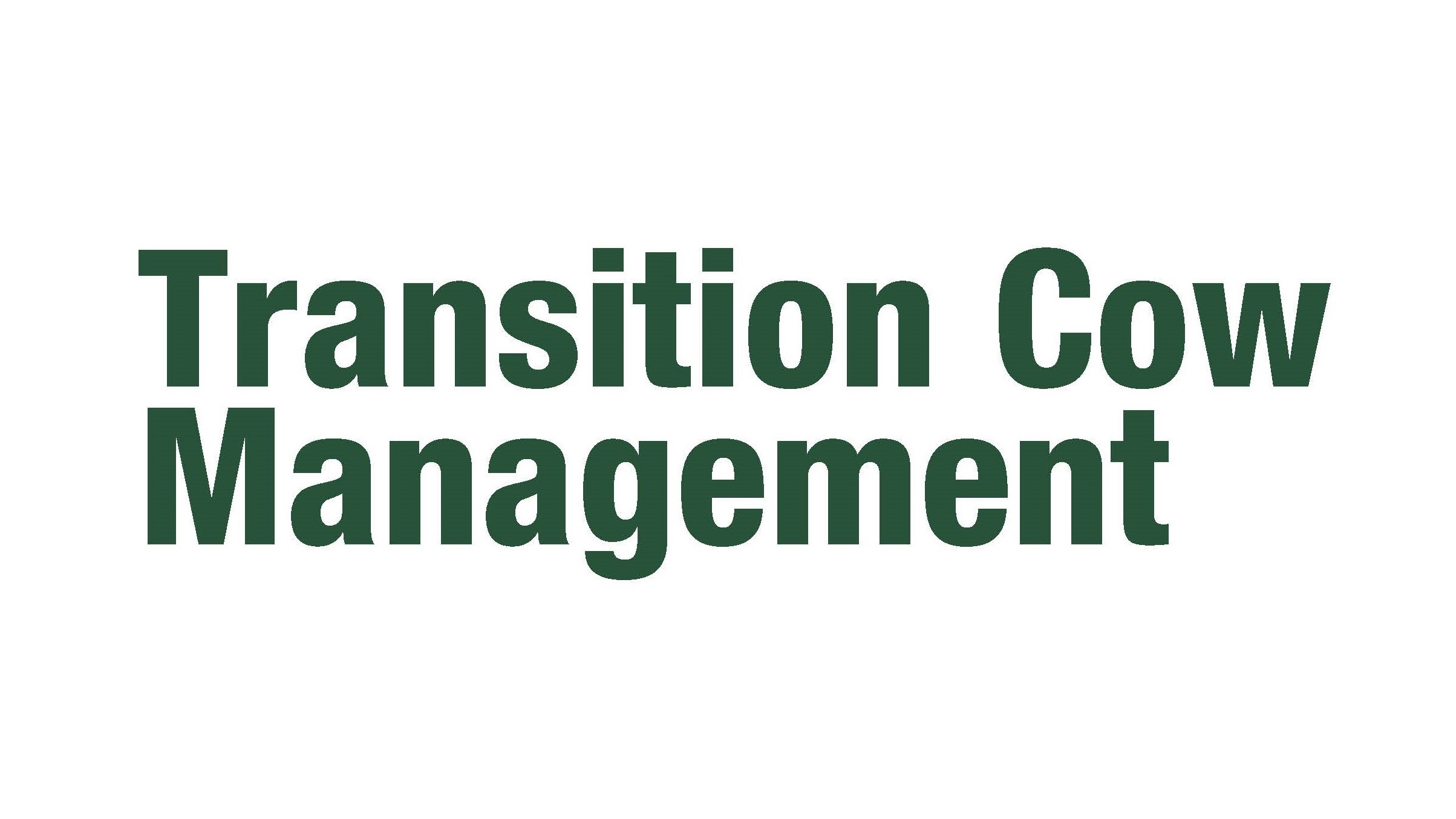 Transition Cow Management Toolkit Hub