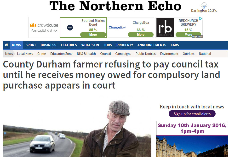 County Durham farmer refusing to pay council tax until he receives money owed for compulsory land purchase