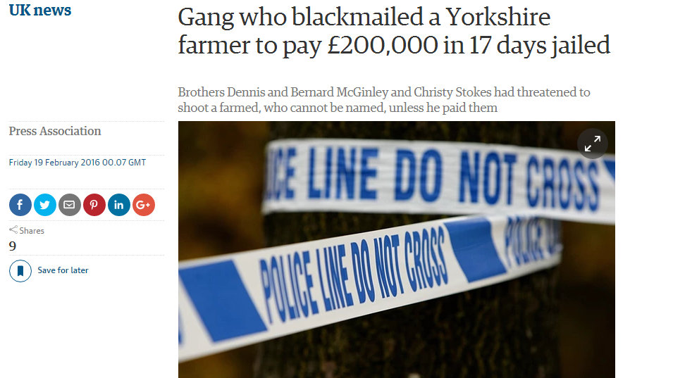 Gang who blackmailed a Yorkshire farmer to pay £200,000 in 17 days jailed