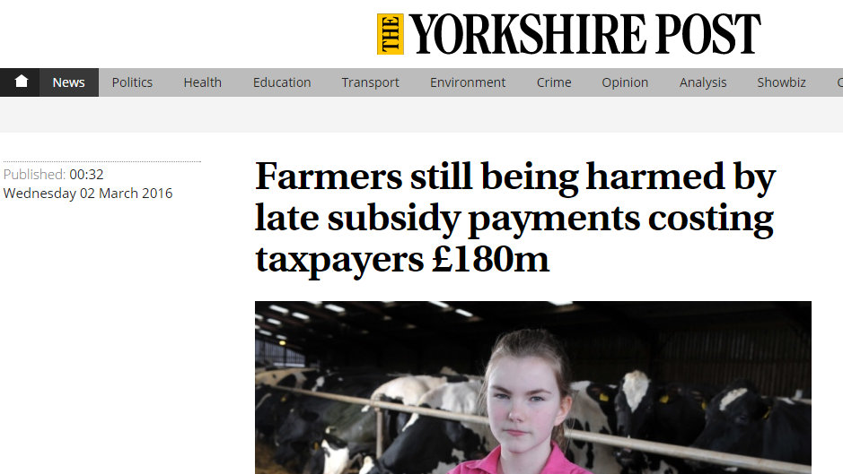 Farmers still being harmed by late subsidy payments costing taxpayers £180m