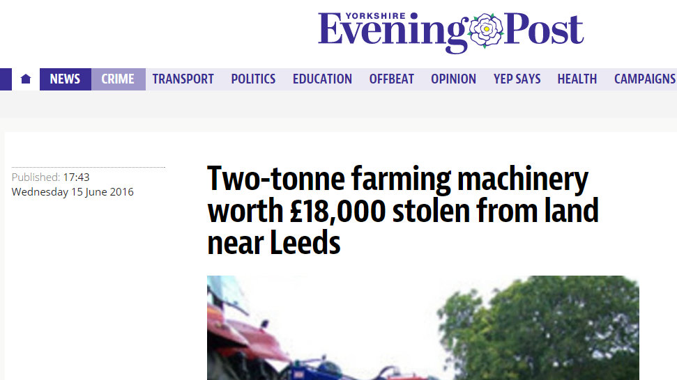 Two-tonne farming machinery worth £18,000 stolen from land near Leeds