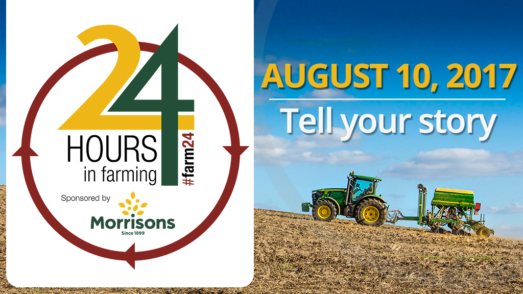 24 Hours in Farming: Get involved a tell YOUR story!
