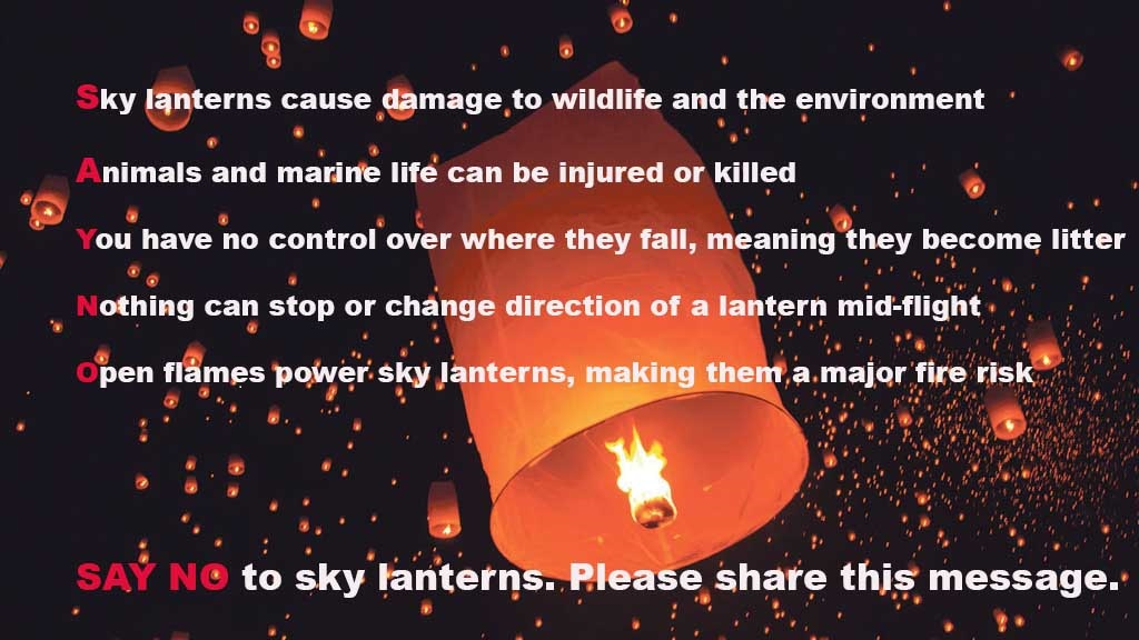 FG CAMPAIGN: SAY NO TO SKY LANTERNS