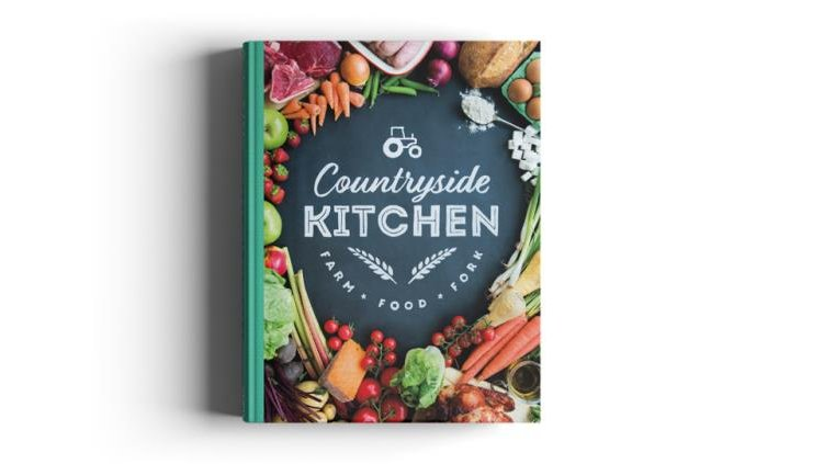 "NFU launch ""Countryside Kitchen"" cookbook to showcase Britain's finest foods and farmers"
