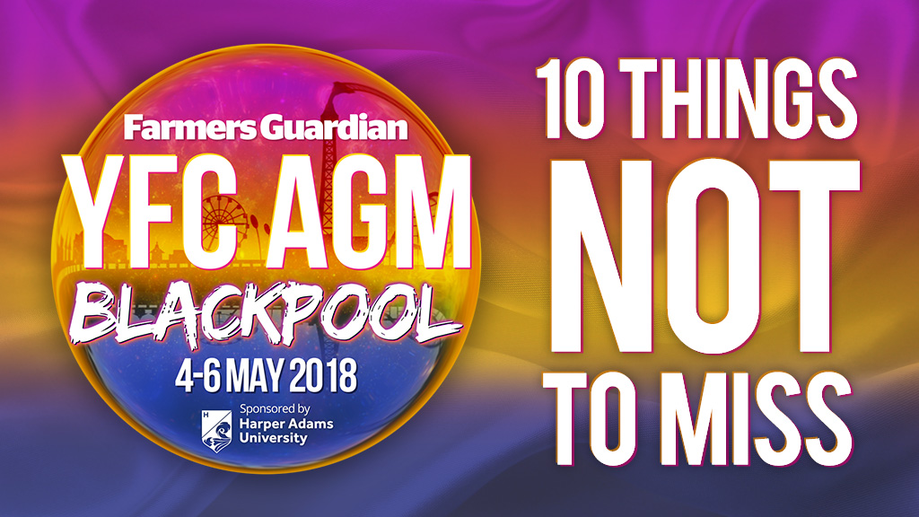 YFC AGM 18: 10 things not to miss in Blackpool