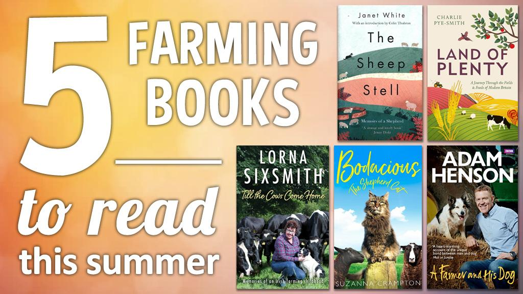 Five farming books you should definitely read this summer