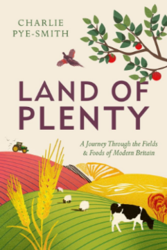 Land of Plenty by Charlie Pye-Smith