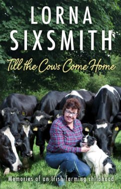 Till the Cows Come Home by Lorna Sixsmith