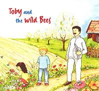 Story time - Toby and the Wild Bees